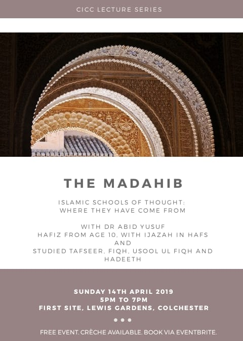 CICC lecture series: The Madahib Islamic schools of throught where did it come from